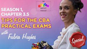 CBA Practical Exams tips
